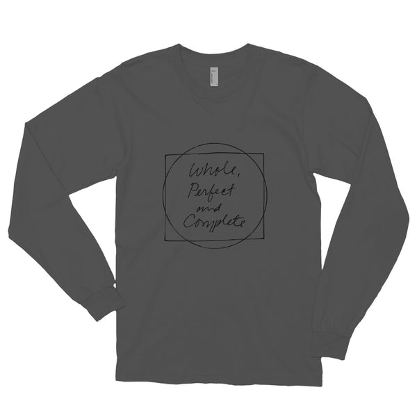 Whole, Perfect and Complete Asphalt Long sleeve t-shirt