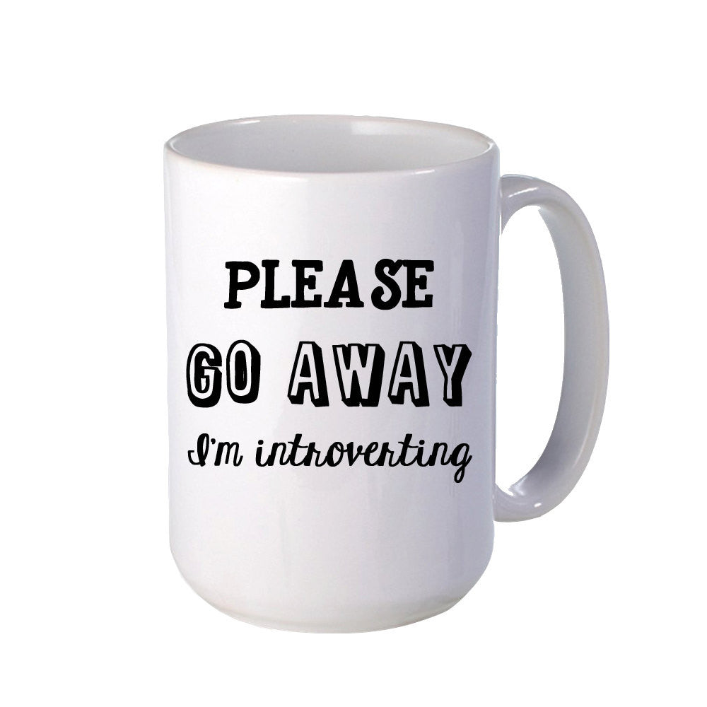 Please Go Away I'm Introverting - Handmade in Harrisburg