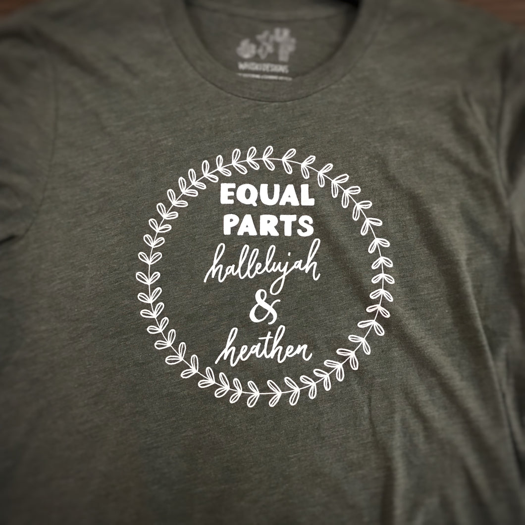 Equal Parts Hallelujah and Heather t-shirt