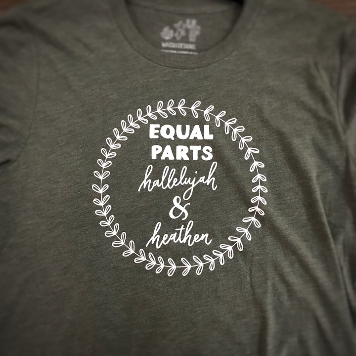 Equal Parts Hallelujah and Heather t-shirt - Sooz Boutique