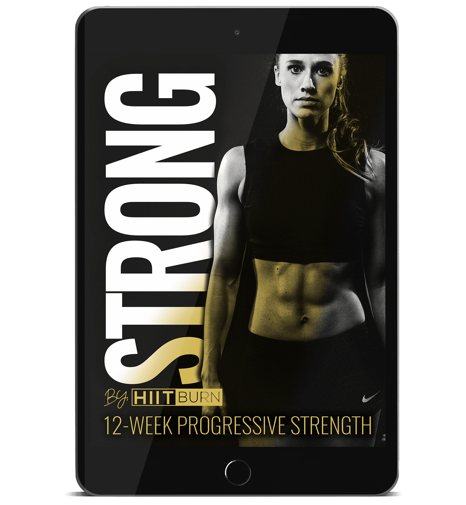 STRONG by HIITBURN 12-Week Progressive Strength + Nutrition Coaching
