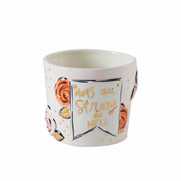 Strong Moms Ceramic Pot