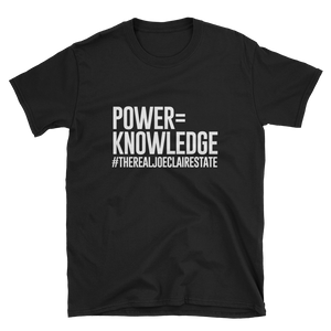 Power = Knowledge Unisex T-Shirt