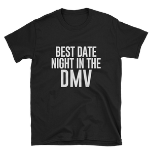 Date Night in DMV Unisex T-Shirt