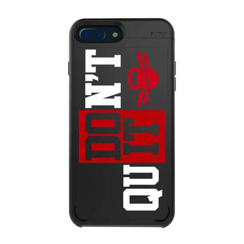 EPT - Don't Quit Case  <br /> For iPhone