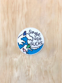 Single Use Sucks Patch