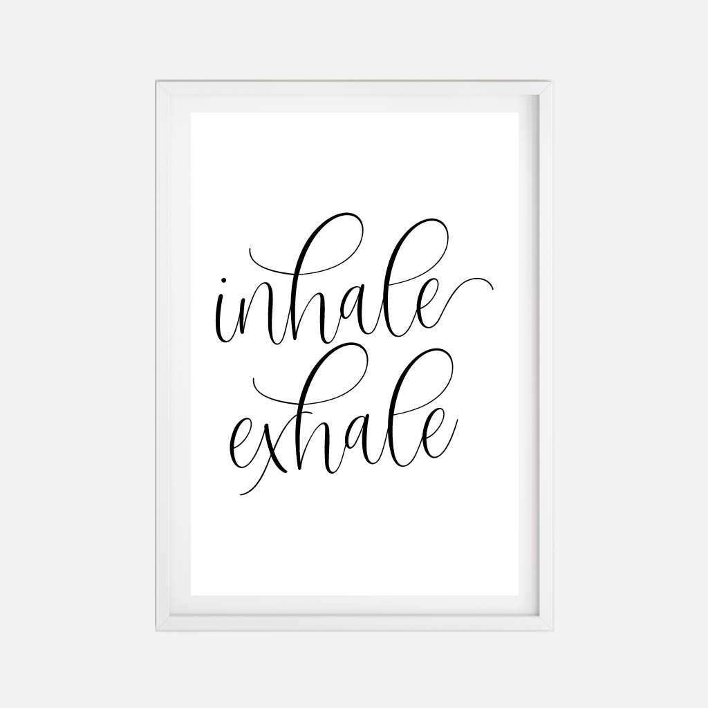 Inhale Exhale Wall Art Inspirational Home Decor Sign Printable Template