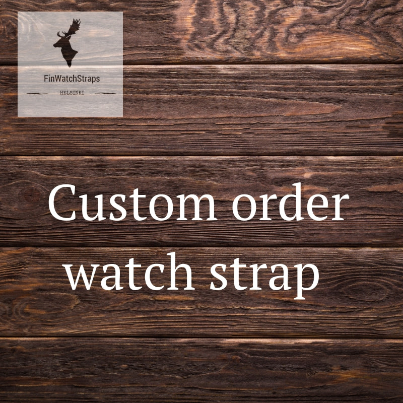 Custom order watch strap - finwatchstraps