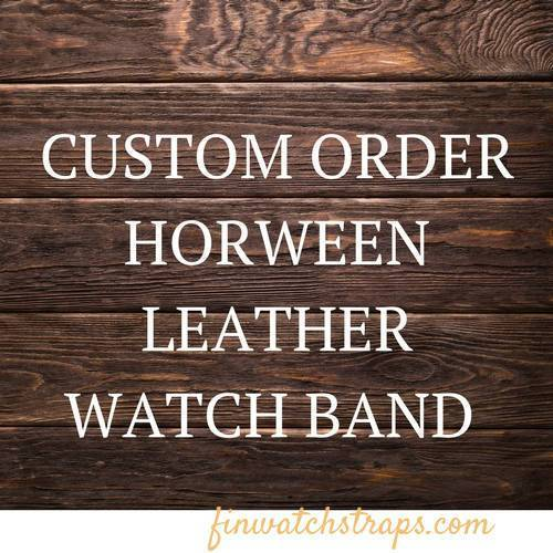 Custom order for the Premium collection watch bands - finwatchstraps