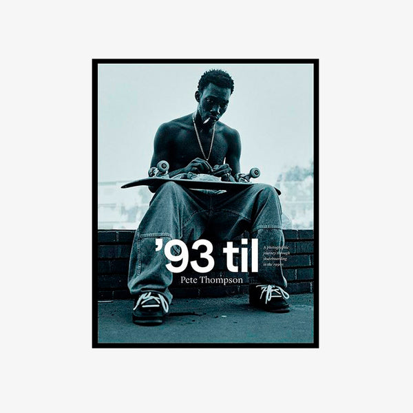 '93 Til: By Pete Thompson