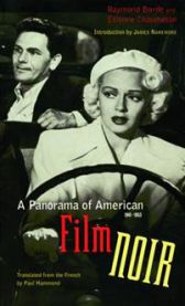 A Panorama of American Film Noir (1941-1953)