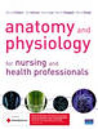Anatomy and Physiology for Nursing and Health Professionals. Bruce Colbert, Jeff Ankney, Karen T. Lee