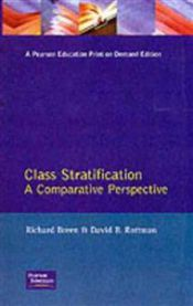 Class stratification: a comparative perspective