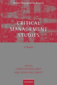 Critical Management Studies: A Reader