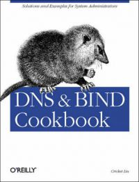 DNS and BIND Cookbook: