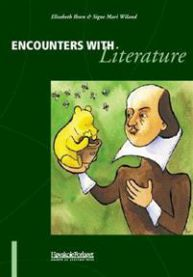 Encounters with literature: the didactics of English literature in the context of the foreign language classroom in Norway