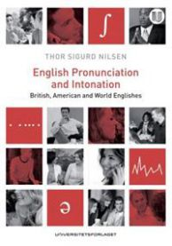 English pronunciation and intonation: British, American and World Englishes