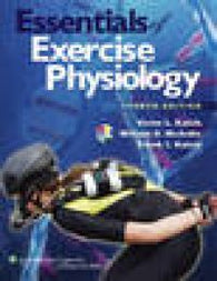 Essentials of Exercise Physiology. William D. McArdle, Victor L. Katch