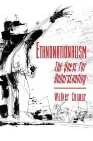 Ethnonationalism: The Quest for Understanding