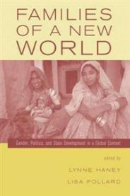 Families of a New World: Gender, Politics, and State Development in a Global …