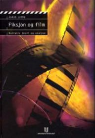 Fiksjon og film: narrativ teori og analyse