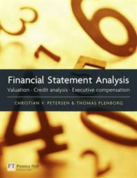 Financial Statement Analysis: Valuation - Credit Analysis - Executive Compens…