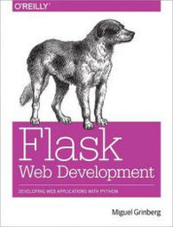 Flask Web Development: Developing Advanced Web Applications with Python