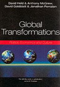 Global transformations - politics, economics, culture