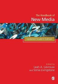 Handbook of new media : social shaping and social consequences of ICTs