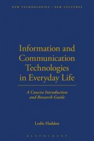 Information and Communication Technologies in Everyday Life: A Concise Introd…