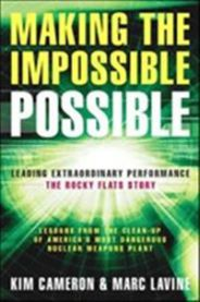 Making the Impossible Possible: Leading Extraordinary Performance--the Rocky …