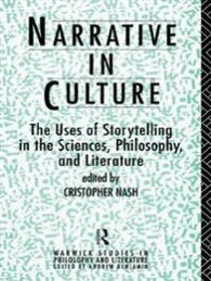 Narrative in Culture: The Uses of Storytelling in the Sciences, Philosophy, a…