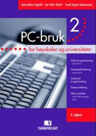 PC-bruk 2: for høyskoler og universiteter