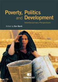 Poverty, politics and development: interdisciplinary perspectives