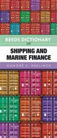 Reeds Dictionary of Shipping and Marine Finance: