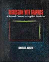 Regression with graphics: a second course in applied statistics