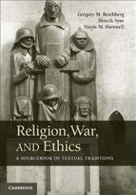 Religion, War, and Ethics: A Sourcebook of Textual Traditions