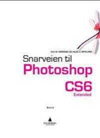 Snarveien til Photoshop CS6: extended