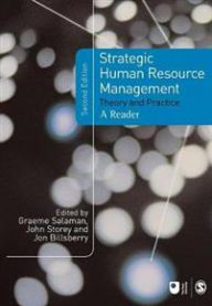 Strategic Human Resource Management: Theory and Practice
