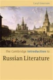 The Cambridge Introduction to Russian Literature: