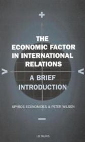 The Economic Factor in International Relations: A Brief Introduction: