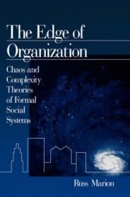 The edge of organization : chaos and complexity theories of formal social systems