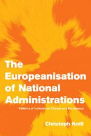 The Europeanisation of National Administrations: Patterns of Institutional Ch…