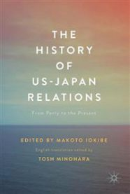 The History of US-Japan Relations: From Perry to the Present