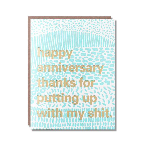 Happy Anniversary Put Up With My Shit