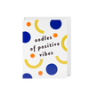 Oodles of Positive Vibes