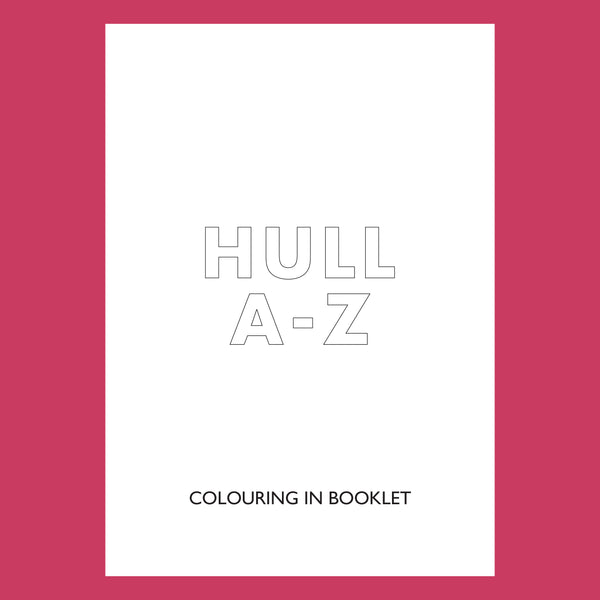 Hull A to Z Colouring In - Free Download