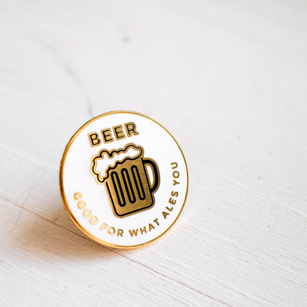 Beer Good For What Ales You Enamel Pin Badge