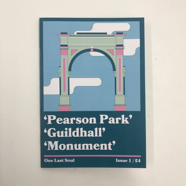 One Last Soul: Issue 1 / Pearson Park, Guildhall, Monument