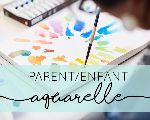 ATELIER PARENT/ENFANTS Initiation à l'Aquarelle 20$